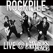 Live at My Father's Place by Rockpile