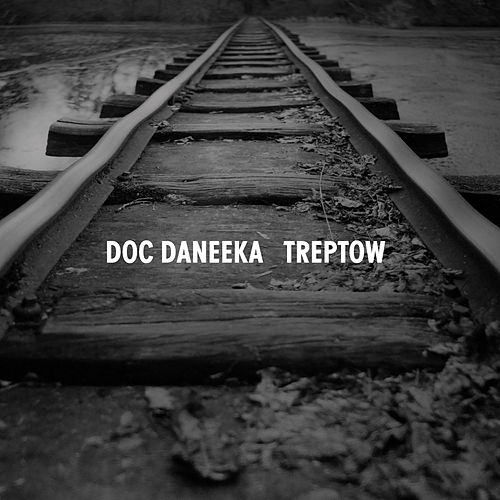 Treptow - Single by Doc Daneeka