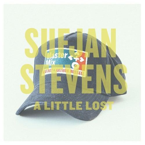 A Little Lost - Single by Sufjan Stevens