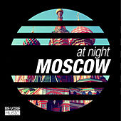 At Night - Moscow by Various Artists