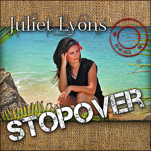 Stopover by Juliet Lyons