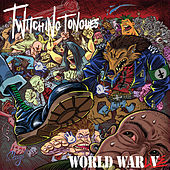 World War Live by Twitching Tongues