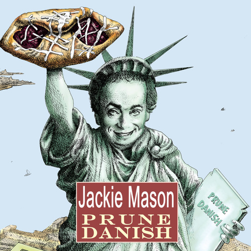 Prune Danish by Jackie Mason
