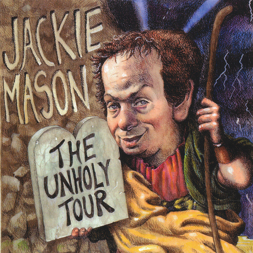 Unholy Tour by Jackie Mason