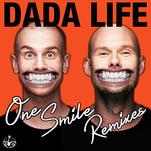 One Smile by Dada Life