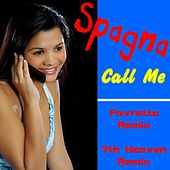 Call Me (Remix) by Spagna