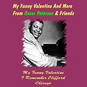My Funny Valentine and More from Oscar Peterson & Friends by Various Artists