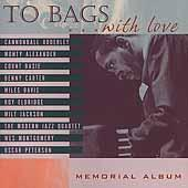 To Bags With Love: A Tribute To Milt Jackson by Milt Jackson