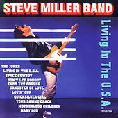 Living In The U.S.A. by Steve Miller Band