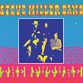 Children Of The Future by Steve Miller Band