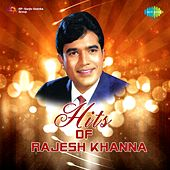 Hits of Rajesh Khanna by Various Artists