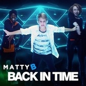 Back in Time by Matty B