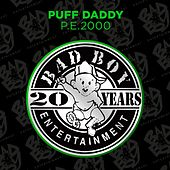 P.E. 2000 by Puff Daddy