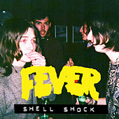 Shell Shock by The Fever (indie)
