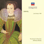 Danyel: Lute Songs 1606 by Consort Of Musicke
