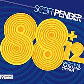 Pender: 88 + 12 (Music for Piano & Strings) by Various Artists