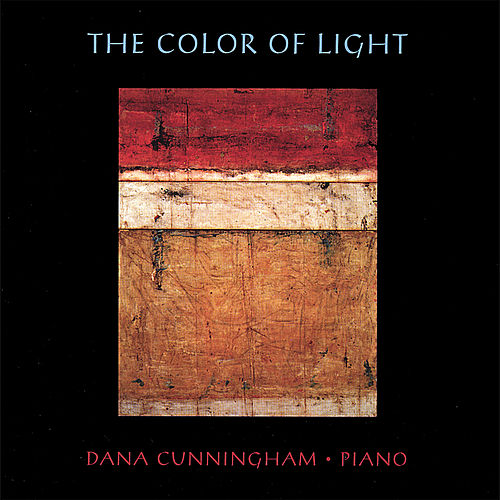 The Color of Light by Dana Cunningham