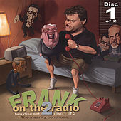 Frank On the Radio 2 (Disc 1) by Frank Caliendo