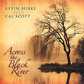 Across the Black River by Kevin Burke