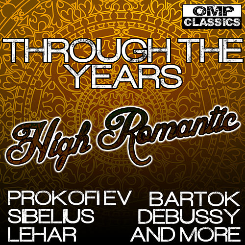 Through the Years: High Romantic by Various Artists