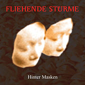 HInter Masken (Re-Issue) by Fliehende Stürme