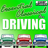 Essential Classical for Driving by Various Artists