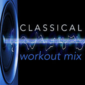 Classical Workout Mix by David Moore