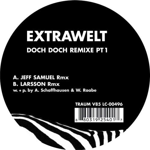 Doch Doch Remixe Pt1 by Extrawelt
