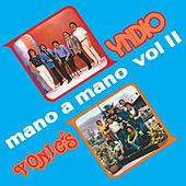 Mano A Mano Volumen 2 by Various Artists