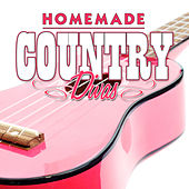 Homemade Country Divas by Various Artists