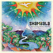 Shambala - Relaxing Vedic Beats by Various Artists