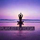 Playlist for Yoga by Various Artists
