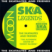 The Authentic Sound of Tommy Mccook by The Skatalites