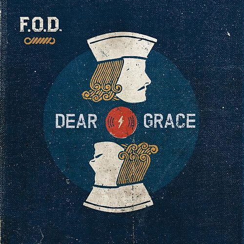 Dear Grace by F.O.D.
