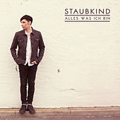 Alles was ich bin (Deluxe Version) by Staubkind
