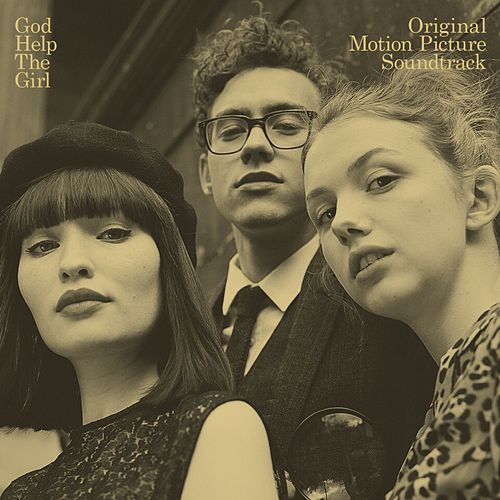 God Help The Girl (Original Motion Picture Soundtrack) by God Help The Girl