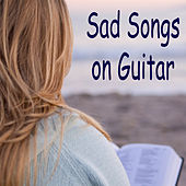 Sad Songs on Guitar by The O'Neill Brothers Group