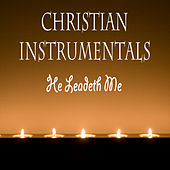 Christian Instrumentals: He Leadeth Me by The O'Neill Brothers Group
