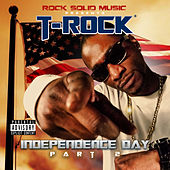 Independence Day, Pt. 2 by T-Rock