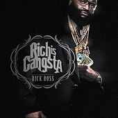 Rich Is Gangsta von Rick Ross