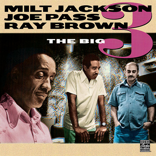 The Big Three by Milt Jackson