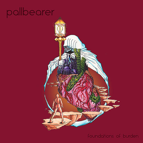 Foundations of Burden by Pallbearer