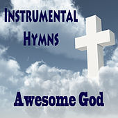 Instrumental Hymns: Awesome God by The O'Neill Brothers Group