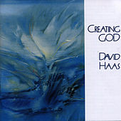 Creating God by David Haas