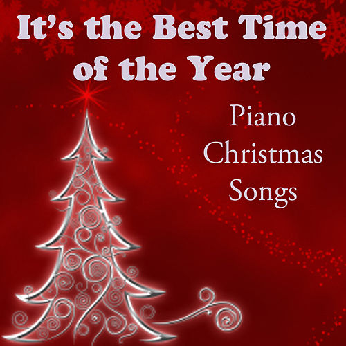 It's the Best Time of the Year: Piano Christmas Songs by The O'Neill Brothers Group