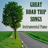 Great Road Trip Songs on Instrumental Piano by The O'Neill Brothers Group
