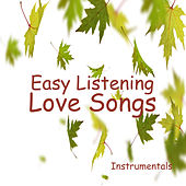 Easy Listening Love Songs Instrumentals by The O'Neill Brothers Group
