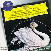 Tchaikovsky: Ballet Suites by Berliner Philharmoniker