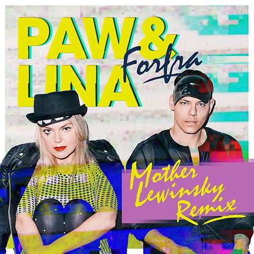 Forfra (Mother Lewinsky Remix) by Paw