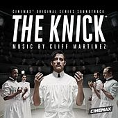 The Knick (Original Series Soundtrack) by Cliff Martinez